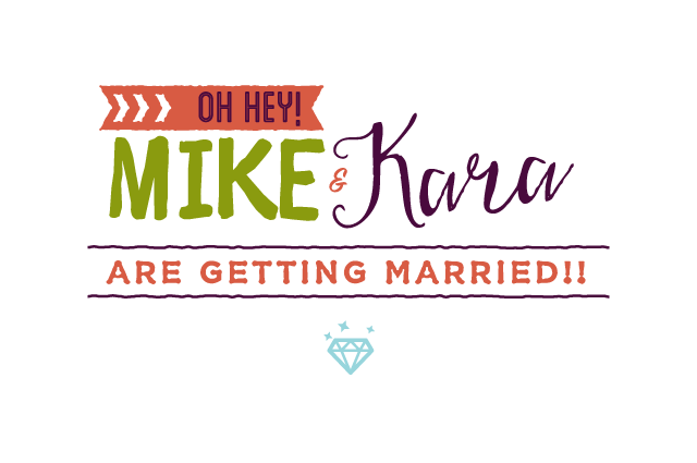 Oh Hey! Mike & Kara Are Getting Married!!!